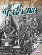 Life During the Civil War, ed. , v.
