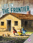 Life on the Frontier, ed. , v.