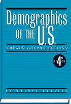Demographics of the U.S., ed. 4, v.