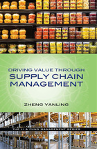 Driving Value Through Supply Chain Management, v. 1