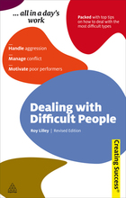 Dealing with Difficult People, Rev. ed., ed. , v.