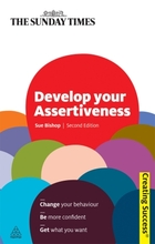 Develop Your Assertiveness, ed. 2, v.