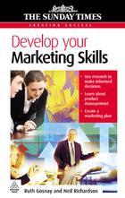 Develop Your Marketing Skills, ed. , v.
