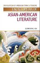 Encyclopedia of Asian-American Literature, ed. , v.