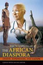 Encyclopedia of the African Diaspora: Origins, Experiences, and Culture