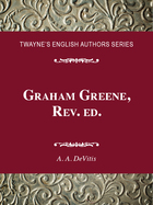 Graham Greene, Rev. ed., ed. , v.
