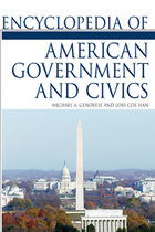 Encyclopedia of American Government and Civics, ed. , v.