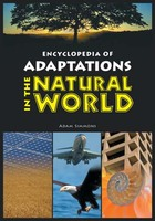 Encyclopedia of Adaptations in the Natural World, ed. , v.