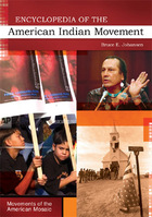 Encyclopedia of the American Indian Movement, ed. , v.