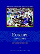 Europe Since 1914: Encyclopedia of the Age of War and Reconstruction