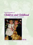 Encyclopedia of Children and Childhood: In History and Society Cover