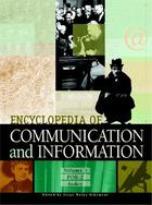 Encyclopedia of Communication and Information, ed. , v.