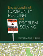 Encyclopedia of Community Policing and Problem Solving, ed. , v.