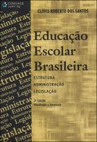 Educação Escolar Brasileira, ed. 2, v.