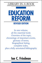 Education Reform, Rev. ed., ed. , v.