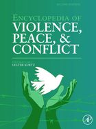 Encyclopedia of Violence, Peace, & Conflict, ed. 2, v.