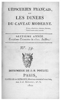 Title page of L'épicurien français, a popular collection of poems and stories with food themes from early-nineteenthcentury Paris. ROUGHWOOD COLLECTION.