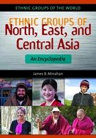 Ethnic Groups of North, East, and Central Asia