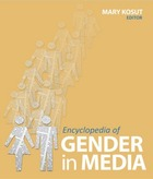 Encyclopedia of Gender in Media, ed. , v.
