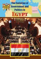 The Evolution of Government and Politics in Egypt, ed. , v.