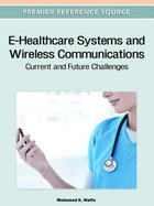 E-Healthcare Systems and Wireless Communications, ed. , v.