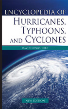 Encyclopedia of Hurricanes, Typhoons, and Cyclones, New ed., ed. , v.