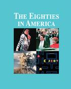 The Eighties in America