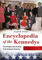 Encyclopedia of the Kennedys, ed. , v.