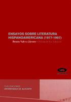 Ensayos sobre literatura hispanoamericana (1977-1997)