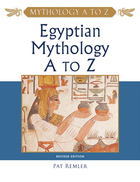 Egyptian Mythology A to Z, ed. 3