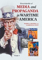 Encyclopedia of Media and Propaganda in Wartime America, ed. , v.