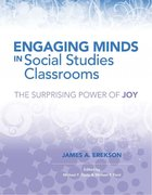 Engaging Minds in Social Studies Classrooms, ed. , v.