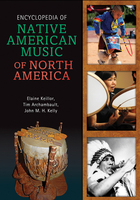 Encyclopedia of Native American Music of North America, ed. , v.
