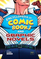 Encyclopedia of Comic Books and Graphic Novels, ed. , v.