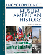 Encyclopedia of Muslim-American History, ed. , v.