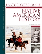 Encyclopedia of Native American History, ed. , v.