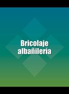 Bricolaje albañilería