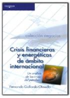 Crisis financieras y energéticas de ámbito internacional