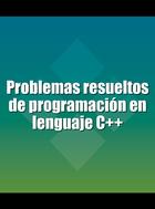 Problemas resueltos de programación en lenguaje C++