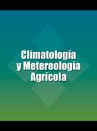 Climatología y Metereología Agrícola