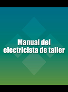 Manual del electricista de taller, ed. , v.