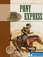 Pony Express, ed. , v.