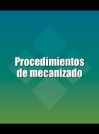 Procedimientos de mecanizado, ed. 2