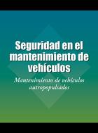 Seguridad en el mantenimiento de vehículos, ed. 2