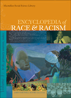 Encyclopedia of Race and Racism