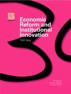 Economic Reform and Institutional Innovation, ed. , v.