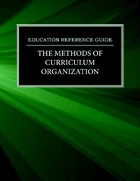 The Methods of Curriculum Organization