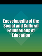 Encyclopedia of the Social and Cultural Foundations of Education, ed. , v.