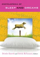 Encyclopedia of Sleep and Dreams, ed. , v.
