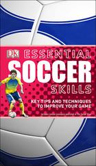 Essential Soccer Skills, ed. , v.